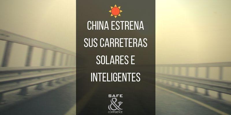 China-estrena-sus-carreteras-solares-safe-confidence-transporte-ejecutivo-privado