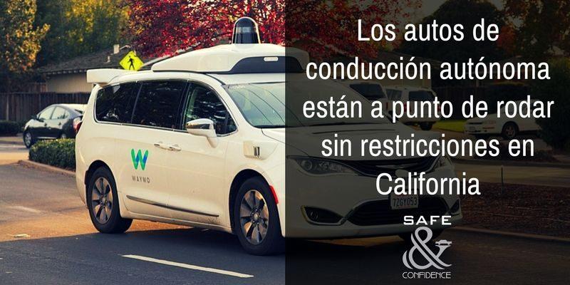 Los-autos-de-conducción-autónoma-están-a-punto-de-rodar-sin-restricciones-en-California-safe-confidence-transporte-ejecutiva