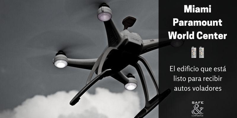 Miami-Paramount-World-Center-safe-confidence-transporte-ejecutivo-autos voladores